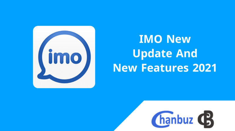 IMO New Update And New Features 2021