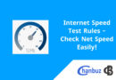 Internet Speed Test Rules - Check Net Speed Easily!