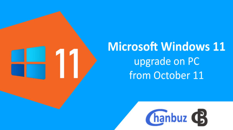Microsoft Windows 11 upgrade on PC from October 11