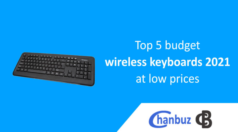 Top 5 budget wireless keyboards 2021 at low prices
